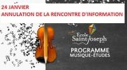 ANNULATION DE LA RENCONTRE D'INFORMATION POUR LE PROGRAMME MUSIQUE-ÉTUDES
