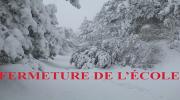 En raison des conditions climatiques, l'école est fermée aujourd'hui le 15 mars.